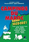 Campings du Maroc 2020 - 2021 - Guide Critique