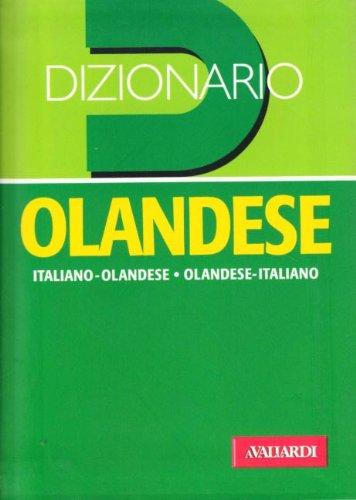 Dizionario olandese. Italiano-olandese. Olandese-italiano