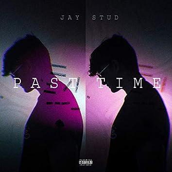 Past Time (feat. Rayatw)