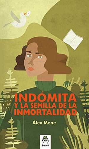 Indómita y la semilla de la inmortalidad: 2 (Molino de viento)