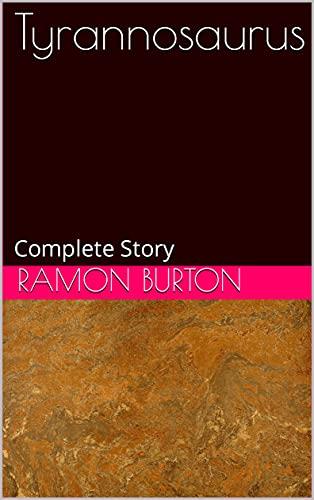 Tyrannosaurus: Complete Story (English Edition)