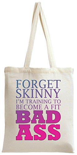 Forget Skinny I'm Training Slogan Tote Bag