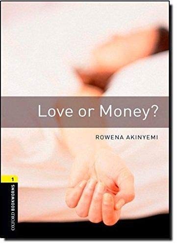 Oxford Bookworms Library: 6. Schuljahr, Stufe 2 - Love or Money?: Reader (Oxford Bookworms Library, Stage 1, Crime & Mystery)