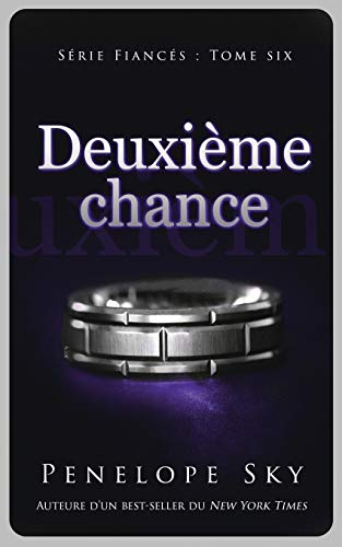 Deuxième chance (Fiancés #6)