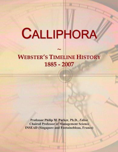 Calliphora: Webster's Timeline History, 1885 - 2007