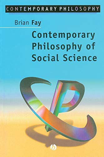 Contemporary Philosophy of Social Science: A...