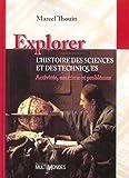 Explorer l'histoire des sciences et des technologies - Activités, exercices et problèmes.