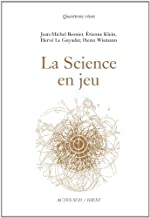 La Science en jeu de Jean-Michel Besnier