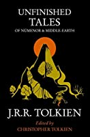 Unfinished Tales: Of Numenor and Middle-Earth