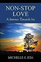 Non-Stop Love: A Journey Towards Joy
