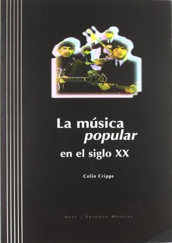 La música popular en el siglo XX: 2 (Entorno musical)