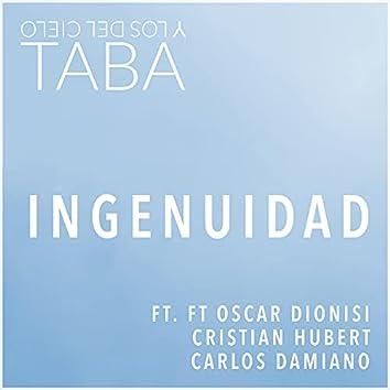 Ingenuidad (feat. Oscar Dionisi, Cristian Hubert & Carlos Damiano)