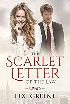 The Scarlet Letter of the Law by [Lexi Greene]