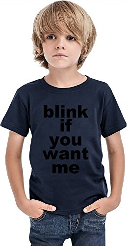 Blink If You Want Me Slogan Boys T-shirt 8/9 yrs