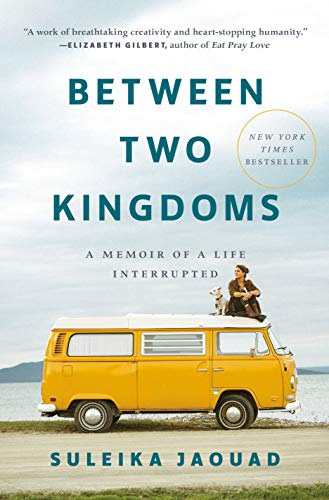 Between Two Kingdoms: A Memoir of a Life Interrupted (English Edition)