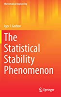 The Statistical Stability Phenomenon (Mathematical Engineering)