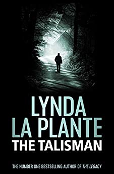 The Talisman by [Lynda La Plante]