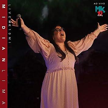 Midian Lima (Ao Vivo) - Live MK 10 MI