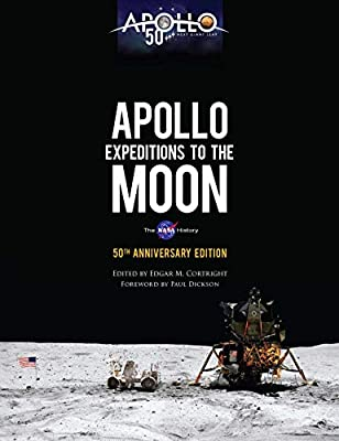 Apollo Expeditions to the Moon: The NASA History 50th Anniversary Edition (Dover Books on Astronomy) from Dover Publications