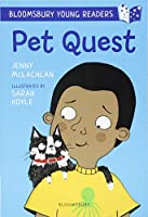 Pet Quest: A Bloomsbury Young Reader: White Book Band (Bloomsbury Young Readers)
