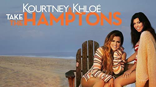 Kourtney & Khloe Take the Hamptons Season 1