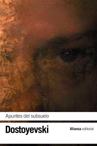 Apuntes del subsuelo (El libro de bolsillo - Bibliotecas de autor - Biblioteca Dostoyevski)