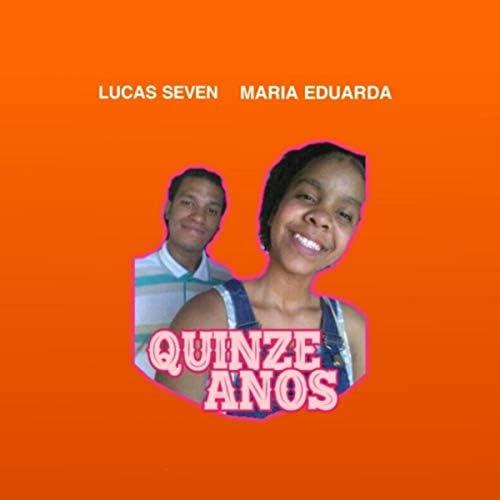 Lucas Seven & Maria Eduarda