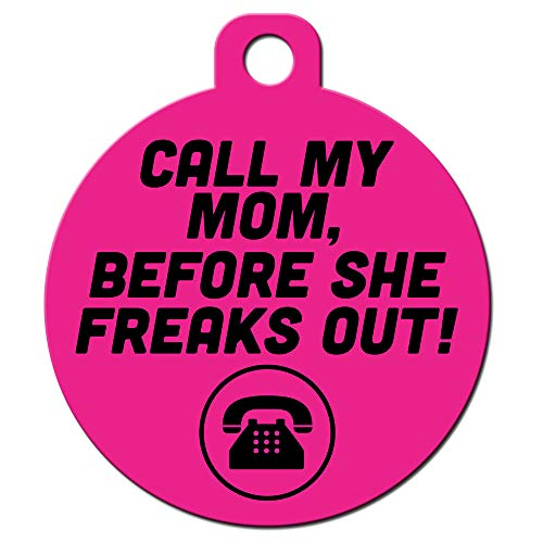 Big Jerk Custom Products Ltd Funny Dog Cat Pet ID Tags - Add Your Contact Information, Customize Colors (Call Mom She's Freaking Out)