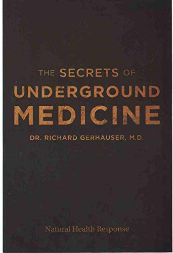 THE SECRETS OF UNDERGROUND MEDICINE