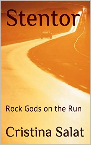 Stentor: Rock Gods on the Run: an e-slim (English Edition)