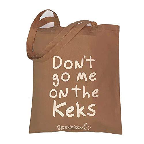 """Scherzkeks Tragetasche """"Don't go me on The Keks"""", lustiger Beutel für unterwegs, Baumwollbeutel mit praktischer Größe, nachhaltige Einkaufstasche, Stoffbeutel, mit Henkel, 37,5 x 46,0 cm, Caramel"""