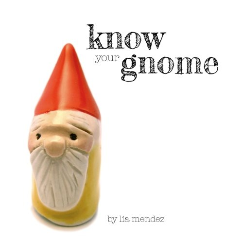 Know Your Gnome