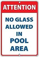 ガラスはプールエリアで許可されていません