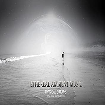 Ethereal Ambient Music