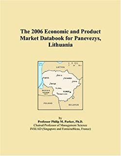 The 2006 Economic and Product Market Databook for Panevezys, Lithuania