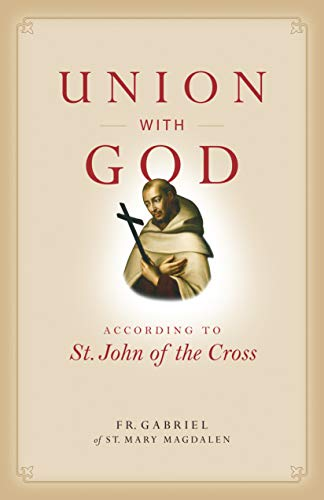 Union with God: According to St. John of the Cross (Spiritual Direction)