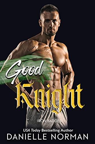 Good Knight (Iron Badges Book 2) (English Edition)