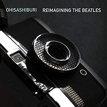 Reimagining the Beatles