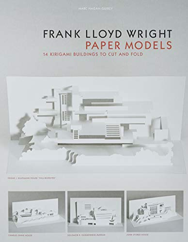 Frank Lloyd Wright Paper Models: 14 Kirigami Buildings to Cut and fold: 14 Kirigami Buildings to Cut and Fold (Paper Folding, Origami)