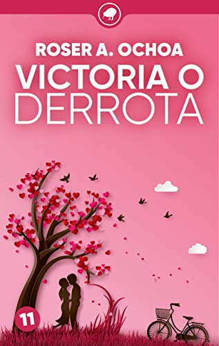 Victoria o derrota (Todo saldrá bien nº 11) eBook: A. Ochoa, Roser ...