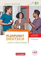 Pluspunkt Deutsch B1: Gesamtband - Allgemeine Ausgabe - Kursbuch mit interaktiven Uebungen auf scook.de: Leben in Deutschland. Mit Video-DVD
