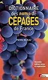 Dictionnaire des noms de cépages de France