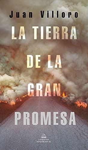 La tierra de la gran promesa de Juan Villoro