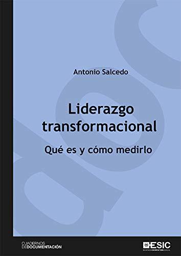 Liderazgo transformacional. Qué es y cómo medirlo