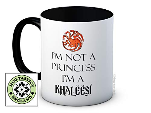 I'm Not A Princess I'm a Khaleesi - Game of Thrones - Daenerys Targaryen - Tazza Caffè o Tè di Alta Qualità
