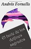 El baile de los delfines sagrados