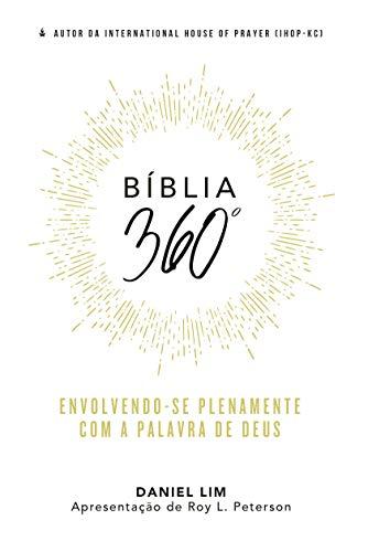 Bíblia 360º: Envolvendo-se Plenamente com A Palavra de Deus