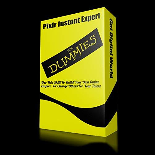 Pixlr Instant Expert For Dummies