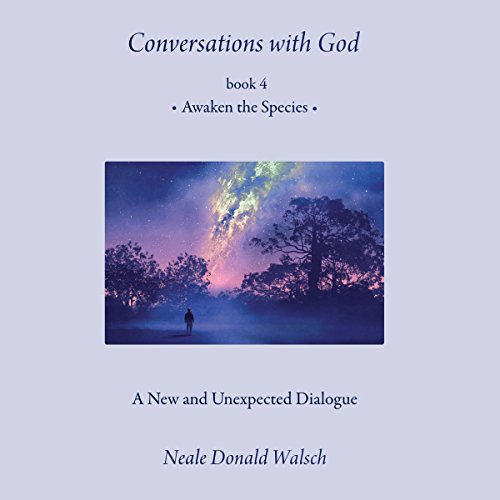 Conversations with God, Book 4 audiobook cover art