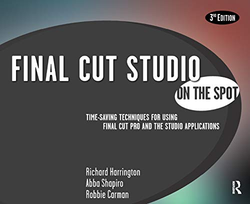 Final Cut Studio On the Spot (English Edition)